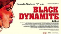 Excellent stuff at the Belcourt right now:  They are continuing Black Dynamite. If you haven't seen it…do so immediately! I saw it twice last week and plan to see...