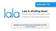 Just like pirañas in Oprymills the website Lala.com will soon not exist. We take the full episode discussing the best music site that most of you might never know existed. What alternatives will there be, will Lala become the iTunes on the web and how music in the clouds affects the business of music.