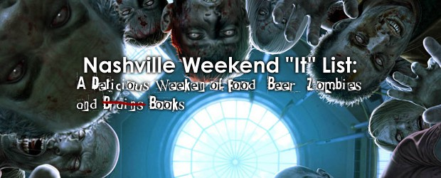 Yes, it's finally here...go ahead and breathe a big sigh of relief.  What a fantastic October Weekend this is shaping up to be...a crazy good selection of music choices on Friday night, Oktoberfest on Saturday and The Southern Festival of Books is happening at War Memorial Plaza Friday - Sunday. Our full list of picks is at NashvilleFeed.com