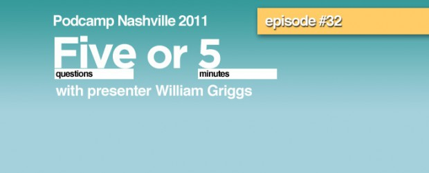 Nashville Tech Feed episode #32 is the third in our four part series with shorter one on one interviews with Podcamp Nashville 2011 speakers. The series the Five or 5, it's five questions with a guest or five minutes which ever comes first. William Griggs founder of GiveYear answers questions about his presentation Hustlenomics 101: From Idea To Business -- Tips, Tools & Tactics That Work. To listen & full show notes visit NashvilleTechFeed.com