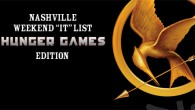 It&#8217;s back! The Nashville Weekend &#8220;It&#8221; List! This is our weekly list of things to do in Nashville that doesn&#8217;t suck&#8230;at least we say so. So dig in&#8230;. This is...